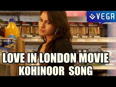 Love In London Movie - Kohinoor Vajramula Song
