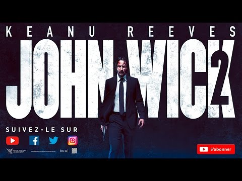 JOHN WICK 2 _ Bande annonce VOST