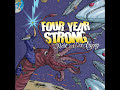Four Year Strong – Bada Bing Wit A Pipe