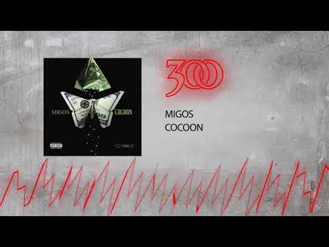 Migos - Cocoon | 300 Ent (Official Audio)