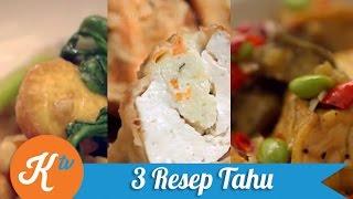 3 Resep Olahan Tahu