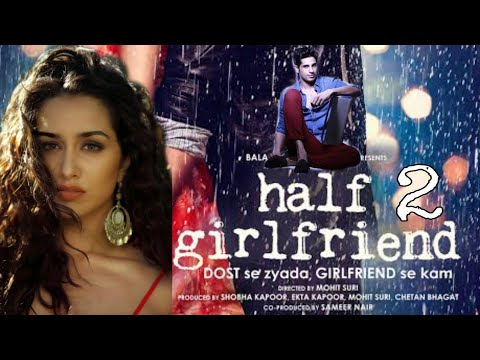 Half Girlfriend 2 Movie Trailer | Shraddha Kapoor - Sidharth Malhotra | Ek Villain 2 Movie Trailer |