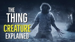Video The Thing (CREATURE) Explained MP3, 3GP, MP4, WEBM, AVI, FLV Oktober 2018