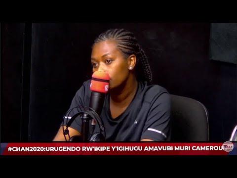 #SPORTSPLATEAU: IBINDI MU RUGENDO RW'IKIPE Y'IGIHUGU MURI CAMERON. CLARISSE //11.02.2021