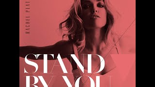 Rachel Platten Stand By You 2 Hour Loop Video