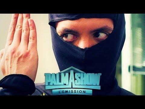 Quand il est le Ninja - Palmashow