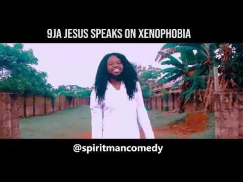 9ja Jesus Speaks On Xenophobia 😂😂 - Spirit man Comedy