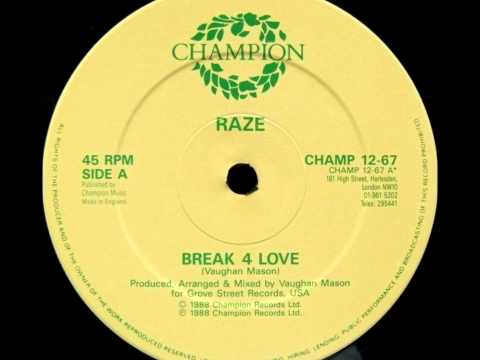 Raze, Break 4 Love - 1988 (Original Mix)