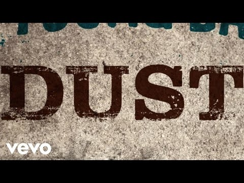 Dust Lyric Video
