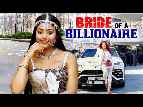 BRIDE OF A BILLIONNARE COMPLETE SEASON (NEW MOVIE) - REGINA DANIELS 2021 LATEST NIGERIAN MOVIE