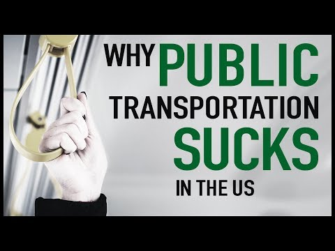 Why Public Transportation Sucks in the US