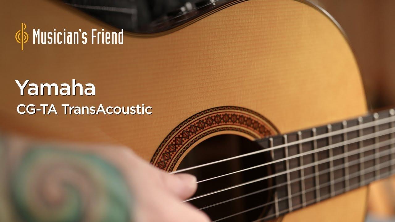 Yamaha CG-TA TransAcoustic Nylon String Acoustic-Electric Guitar – All Playing, No Talking