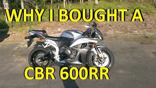 8. Why I bought my 2008 CBR 600rr