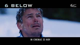 Nonton 6 Below  Miracle On The Mountain   In Cinemas 23 November 2017 Film Subtitle Indonesia Streaming Movie Download