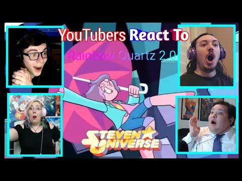 Youtubers React To Rainbow Quartz 2.0 (Steven Universe)