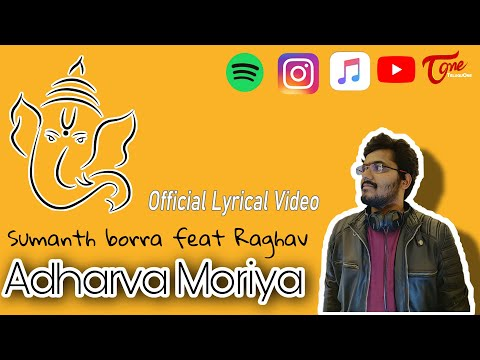 Adharva Moriya | Sumanth Borra feat.Raghav Sharma | Official Lyrical Video 2020 | TeluguOne