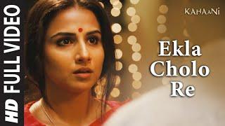 Ekla Cholo Re (ft. Amitabh Bachchan) - Kahaani