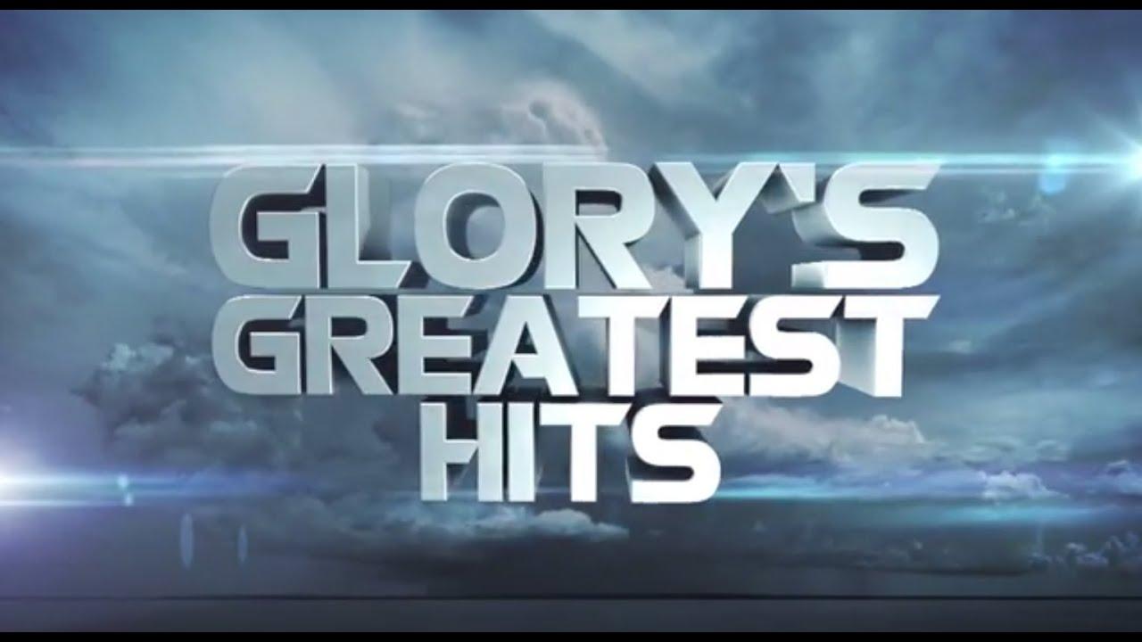 GLORY Presents: Greatest Hits