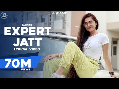 EXPERT JATT - NAWAB | Official Lyrical Video | Mista Baaz | Juke Dock