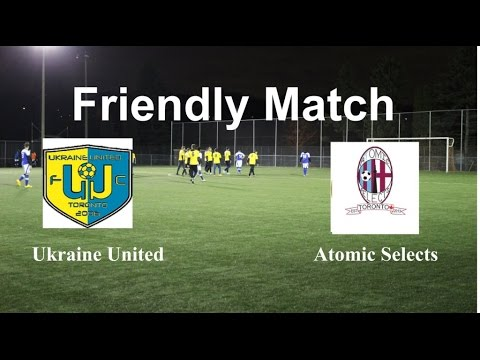 Ukraine United VS Atomic Selects