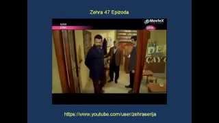 Zehra 47 Epizoda Zehra 47 Epizoda Sa Prevodom Turska Serija 2014