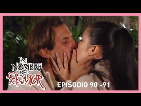 En nombre del amor: Paloma y Emiliano pasan la noche juntos | C-90 y 91 | Tlnovelas