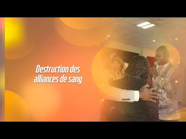 Destruction des alliances de sang négatives (spot) Dr Tsala Essomba
