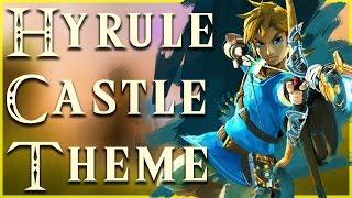 Zelda: Breath of the Wild Music - Hyrule Castle (Fan Made) by HoopsandHipHop