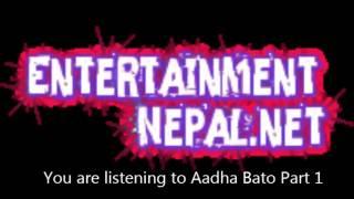Aadha Bato Part 1