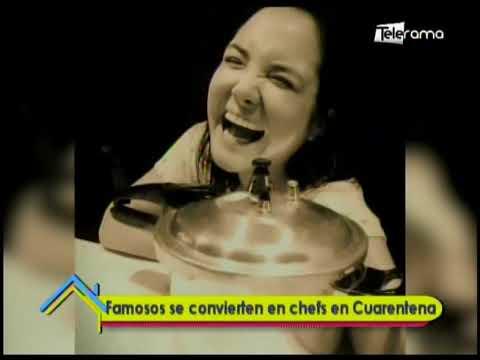 Famosos se convierten en chefs en cuarentena