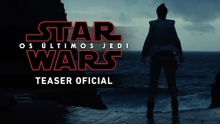 Video Star Wars: Os Últimos Jedi - Teaser Trailer MP3, 3GP, MP4, WEBM, AVI, FLV Juli 2018