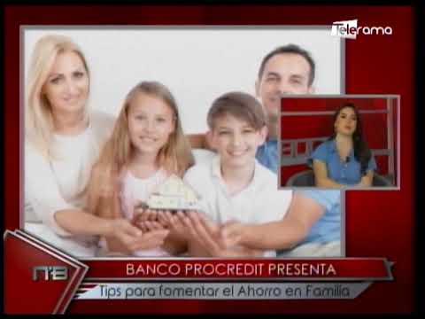 Banco Procredit presenta tips para fomentar el ahorro en familia