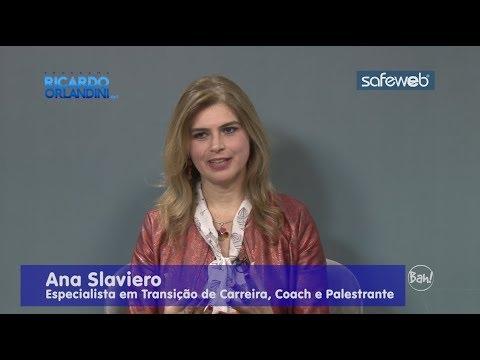 Ricardo Orlandini conversa com Ana Slaviero, ex-freira, especialista em transição de carreira, coach e palestrante.