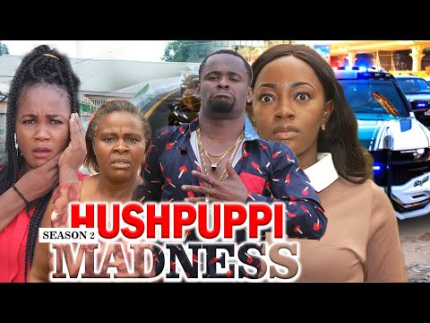 HUSHPUPPI MADNESS 2 (ZUBBY MICHEAL) - LATEST NIGERIAN NOLLYWOOD MOVIES