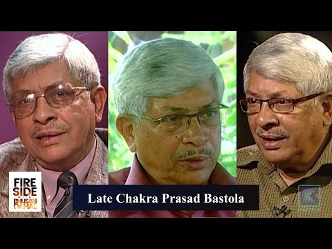 (Chakra Prasad Bastola (Nepali Congress) Compilation - Fireside |  22 October 2018 - Duration: 48 minutes.)