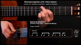 Garota de Ipanema The Girl From Ipanema  Bossa Nova Guitar Lesson 13 Musical Articulation