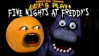 Annoying Orange Let's Play FIVE NIGHTS AT FREDDY'S