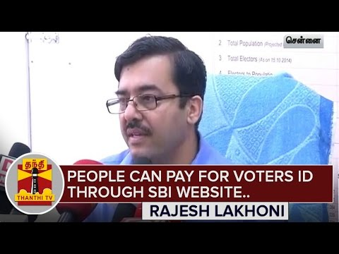 People-can-pay-for-Voters-ID-through-SBI-Website--Rajesh-Lakhoni-Thanthi-TV