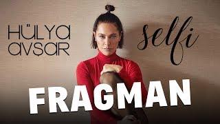 Hülya Avşar - Selfi Fragman