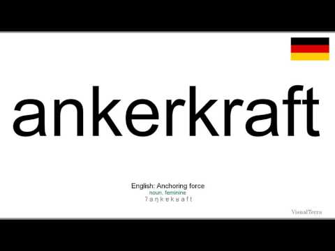 How to pronounce: Ankerkraft (German)