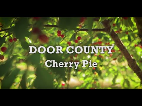 Savor Door County - Door County Cherry Pie