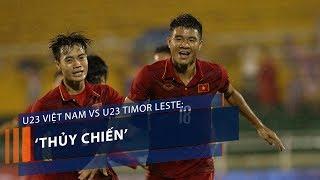 VTC1  Cú đúp của Công Phượng vào lưới U23 Timor Leste là đòn quyết định giúp U23 Việt Nam thắng trận thủy chiến trên...
