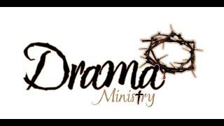 Drama - All Nations Breakthrough Church