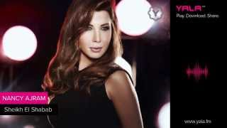 Nancy Ajram - Sheikh El Shabab / نانسي عجرم - شيخ الشباب