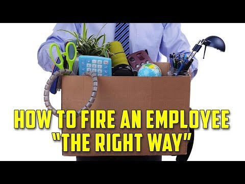 The Right Way to Fire an Employee