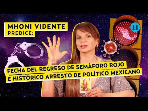 MHONI VIDENTE predice FECHA del regreso de SEMÁFORO ROJO por COVID-19 en MÉXICO