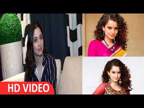 Tamannaah Bhatia | Interview | I Am A Huge Fan Of Kangana Ranaut