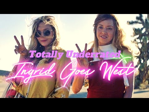 Ingrid Goes West - Totally Underrated