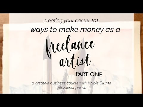 Ways to Make Money as a Freelance Artist - PART ONE
