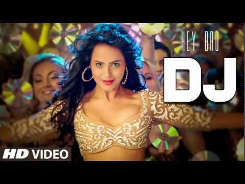 'DJ' Full Video Song | Hey Bro | Feat. Ali Zafar | Ganesh Acharya | Sunidhi Chauhan | HD 1080p